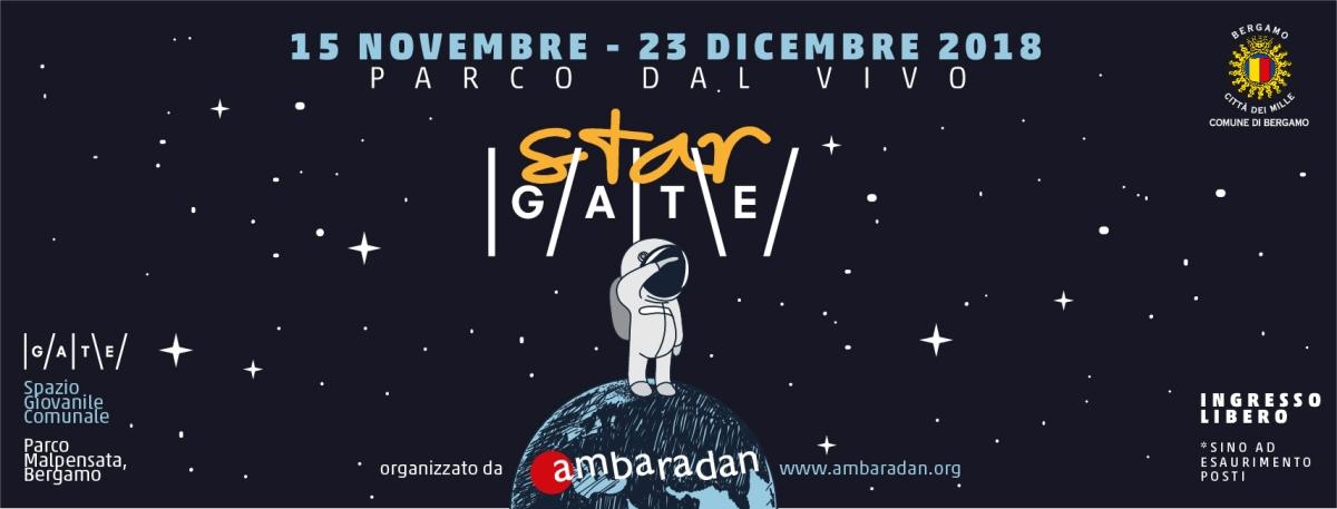StarGATE 2018 | 15 novembre - 23 dicembre | Bergamo - GATE